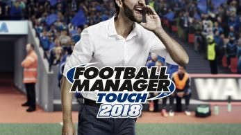 [Act.] SEGA lanza sin previo aviso Football Manager Touch 2018 en Nintendo Switch