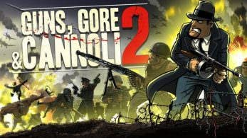 [Act.] Guns, Gore & Cannoli 2 probablemente llegue a Nintendo Switch este verano