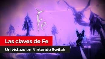 [Vídeo] Las claves de Fe para Nintendo Switch