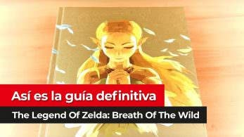 [Vídeo] ¡Así es la guía definitiva de The Legend of Zelda: Breath of the Wild!