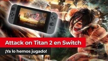 [Vídeo] Jugamos a Attack on Titan 2 en Nintendo Switch