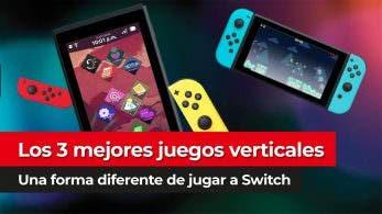 [Vídeo] Los 3 mejores juegos verticales de Nintendo Switch