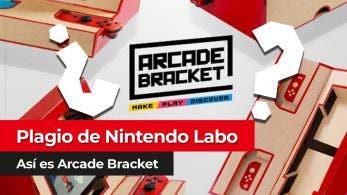 [Vídeo] Plagio a Nintendo Labo: Así es Arcade Bracket
