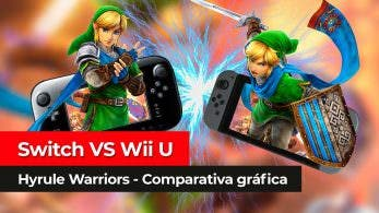 [Vídeo] Comparamos las versiones de Hyrule Warriors en Nintendo Switch y Wii U