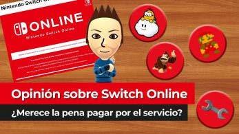 [Vídeo] Opinión: ¿Merece la pena Nintendo Switch Online?