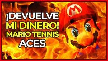 [Vídeo] Algunos jugadores exigen a Nintendo el reembolso de Mario Tennis Aces por no ser realista