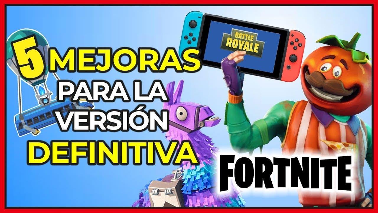 [Vídeo] 5 mejoras que necesita Fortnite en Nintendo Switch para ser la versión definitiva