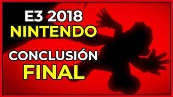 [Vídeo] Conclusión final de Nintendo en el E3 2018: ¿Éxito o fracaso?