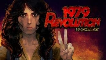 [Act.] 1979 Revolution: Black Friday llegará a Switch el 2 de agosto