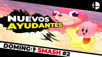 [Vídeo] Domingo Smash #2: Nuevos ayudantes, música y personajes veteranos en Super Smash Bros. Ultimate