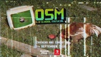 Old School Musical confirma su estreno en Nintendo para el 13 de septiembre