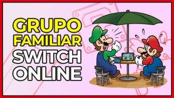 [Vídeo] Así se crea un grupo familiar en Nintendo Switch Online