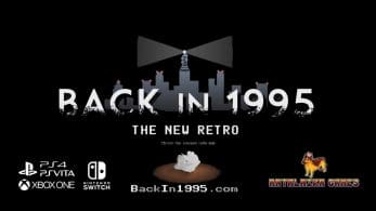 Back in 1995 confirma su estreno en Nintendo Switch