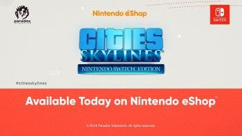El simulador de vida Cities Skylines Nintendo Switch Edition ya está disponible en la eShop
