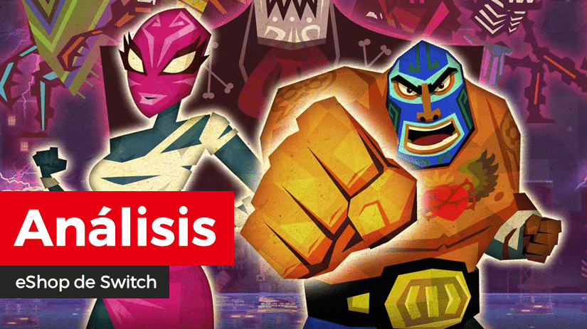 [Análisis] Guacamelee: Super Turbo Championship Edition