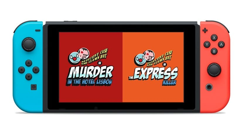 Detective Case and Clown Bot in: Murder in the Hotel Lisbon y Detective Case and Clown Bot in: The Express Killer están de camino a Nintendo Switch
