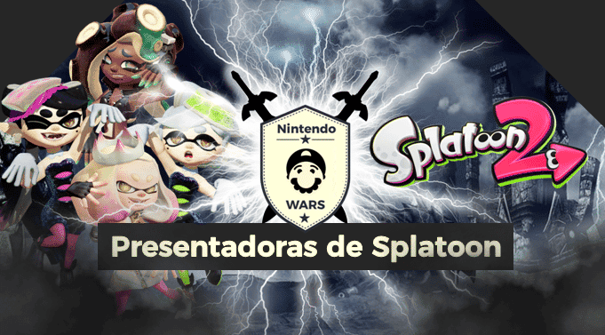 ¡Arranca Nintendo Wars: Presentadoras de Splatoon / Splatoon 2!