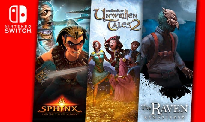 [Act.] Sphinx and the Cursed Mummy, The Book of Unwritten Tales 2 y The Raven Remastered anunciados para Nintendo Switch