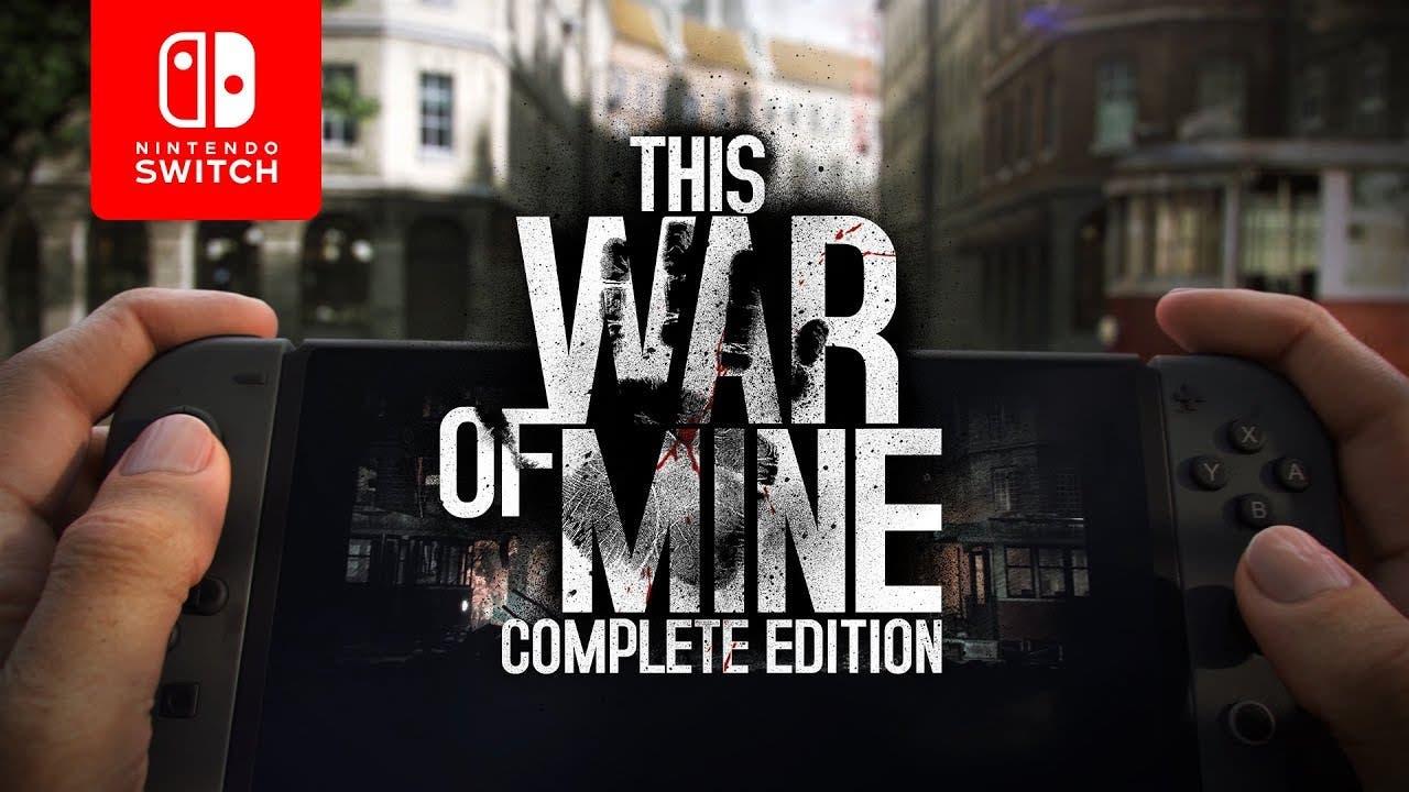 This War of Mine: Complete Edition confirma su estreno en Nintendo Switch para el 27 de noviembre