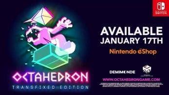 Octahedron: Transfixed Edition llegará a la eShop de Nintendo Switch el próximo 17 de enero
