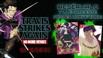 Reservando Travis Strikes Again: No More Heroes en GAME puedes conseguir este póster de doble cara