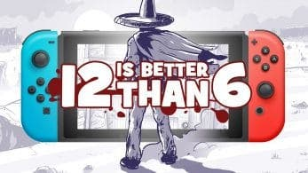 12 is Better Than 6 llegará a Nintendo Switch: se lanza el 5 de marzo