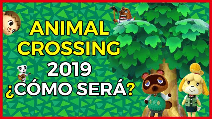 [Vídeo] ¿Cómo será Animal Crossing 2019?