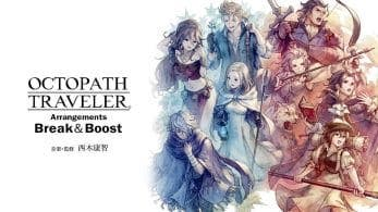 Echa un vistazo a los nuevos vídeos promocionales del álbum Octopath Traveler Arrangements – Break & Boost