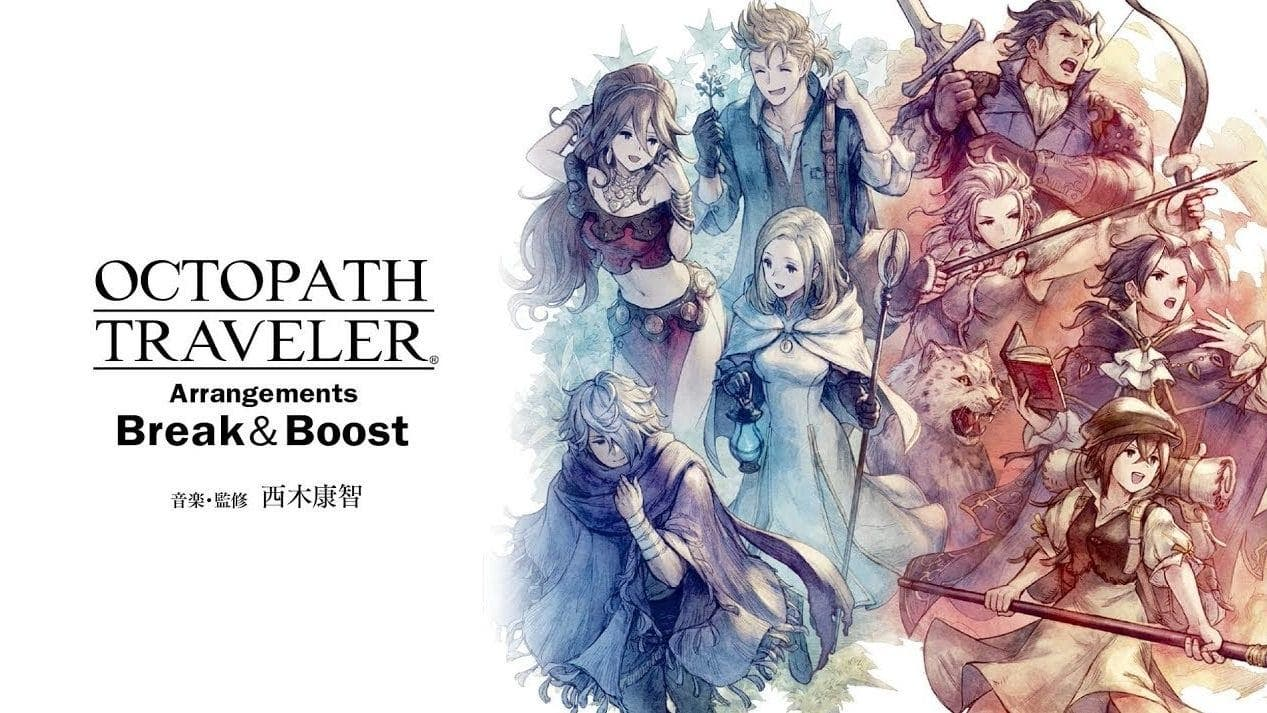 Más detalles sobre el Octopath Traveler Arrangements Break & Boost -Extend-