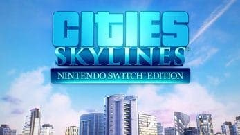 Cities: Skylines – Nintendo Switch Edition es calificado en Australia, lo que apunta a un lanzamiento físico