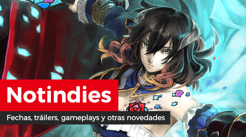 Novedades indies: American Fugitive, Super Neptunia RPG, WILL, Bloodstained, Katana Zero, Light Fall, Numskull Games, Cytus Alpha, The Swords of Ditto, Aggelos, Blazing Beaks, Dark Devotion, Touhou Sky Arena, Among the Sleep y más