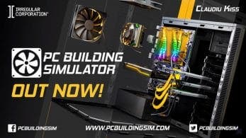 [Act.] PC Building Simulator se estrena por sorpresa en Nintendo Switch