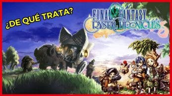 [Vídeo] Os contamos acerca de Final Fantasy: Crystal Chronicles