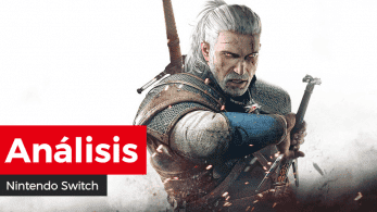 [Análisis] The Witcher 3: Wild Hunt – Complete Edition para Nintendo Switch