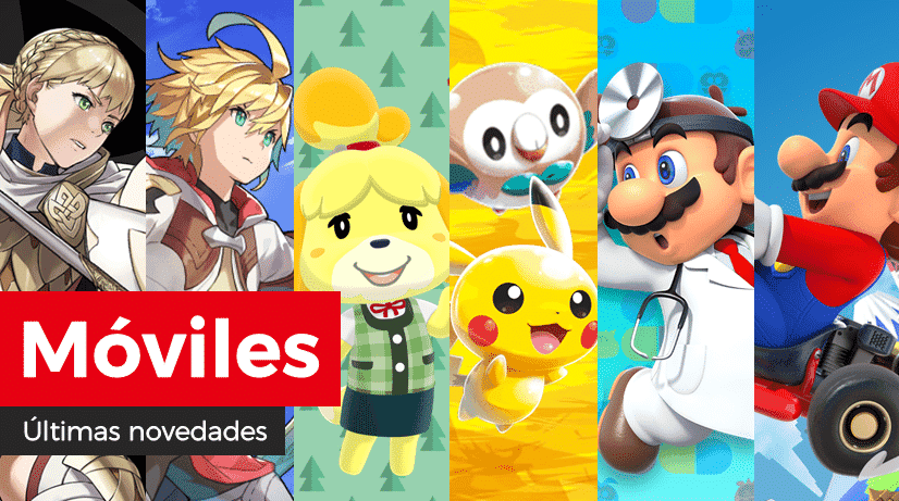 Novedades para móviles en Fire Emblem Heroes, Animal Crossing: Pocket Camp, Dragalia Lost, Pokémon Rumble Rush, Dr. Mario World y Mario Kart Tour