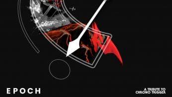 Ya está disponible el álbum EPOCH: A Tribute to Chrono Trigger