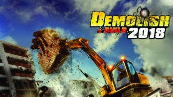Demolish & Build 2018 se lanzará en Nintendo Switch: disponible el 15 de enero