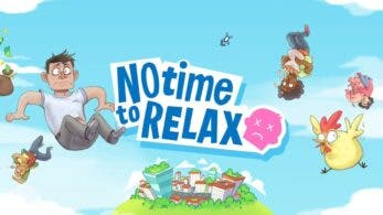 No Time to Relax ya está disponible en Nintendo Switch