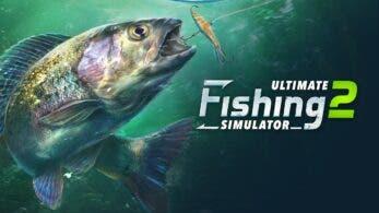 Ultimate Fishing Simulator 2 llegará a Nintendo Switch en 2022, demo disponible en Steam y más