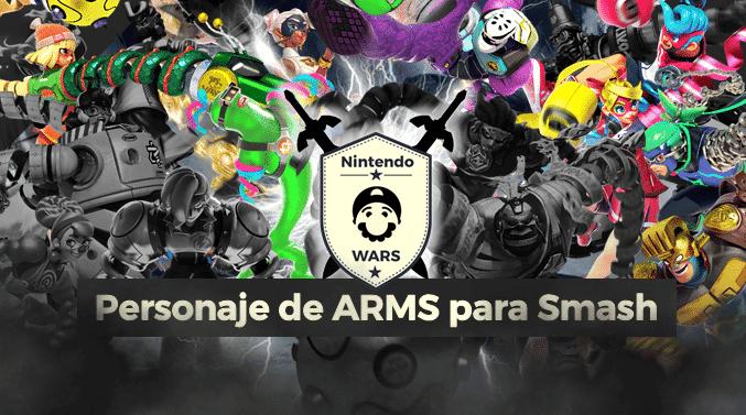 Segunda Ronda de Nintendo Wars: Personaje de ARMS para Smash Bros. Ultimate: ¡Vota por los 8 clasificados!