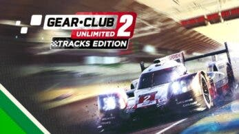 Anunciado Gear.Club Unlimited 2 Tracks Edition para Nintendo Switch