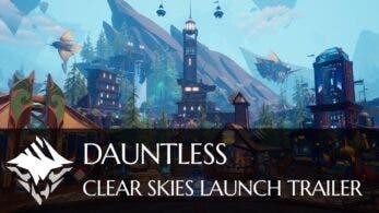 La actualización gratuita «Clear Skies» ya está disponible en Dauntless: detalles y tráiler de lanzamiento
