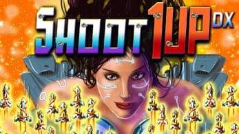 Shoot 1UP DX, Explosionade y Weapon of Choice están de camino a Nintendo Switch