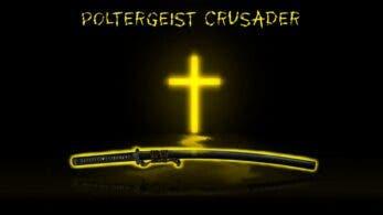 Poltergeist Crusader también se estrena hoy en Nintendo Switch