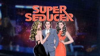 Los simuladores de citas Super Seducer: How to Talk to Girls y Super Seducer 2: Advanced Seduction Tactics llegarán en febrero de 2021 a Nintendo Switch