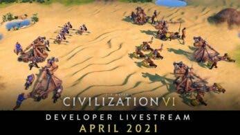Los desarrolladores de Civilization VI dedican este extenso directo a la actualización de abril