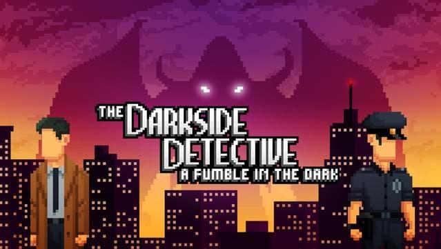 The Darkside Detective: A Fumble in the Dark llega el 15 de abril a Nintendo Switch